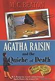 Agatha Raisin and the Quiche of Death M. C. Beaton