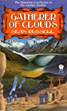 Gatherer of Clouds (The Initiate Brother, Book 2) (0886775361) by Russell, Sean