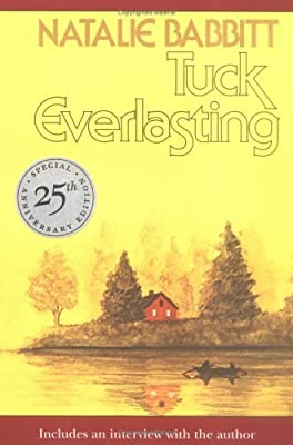 Tuck Everlasting: Includes an Interview with the Author: 25th