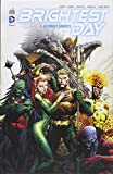 Brightest day, tome 1 : Secondes chances