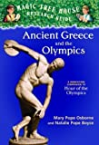 Magic Tree House Research Guide #10: Ancient Greece and the Olympics: A Nonfiction Companion to Hour of the Olympics (A Stepping Stone Book(TM))