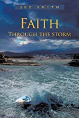 Faith - Through the Storm