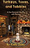 Turkeys, Tuxes, and Tabbies (Zoe Donovan Mystery) (Volume 10) by  Kathi Daley in stock, buy online here