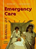 img - for Manual of Emergency Care by Susan Budassi Sheehy (1995-01-30) book / textbook / text book