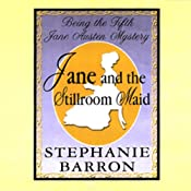 Jane and the Stillroom Maid: Being the Fifth Jane Austen Mystery | [Stephanie Barron]