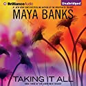 Taking It All: The Surrender Trilogy, Book 3 Audiobook by Maya Banks Narrated by Alix Dale