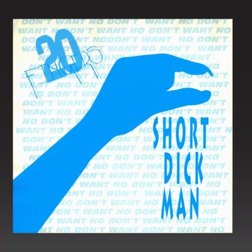 20 Fingers - Short Dick Man