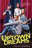 Uptown Dreams