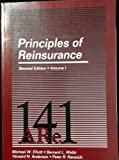 Principles of Reinsurance (Vol 1&2)(2nd ed) (Item # 14102 & 14103) (0894620878) by Elliott, Michael W.