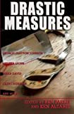 img - for Drastic Measures book / textbook / text book
