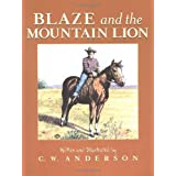 Blaze and the Mountain Lion (Billy and Blaze) ~ C. W. Anderson