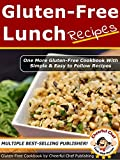 Gluten Free Lunch Recipes - 30 Simple and Easy Gluten-Free Lunch Recipes