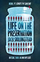 Life on the Preservation (English Edition)