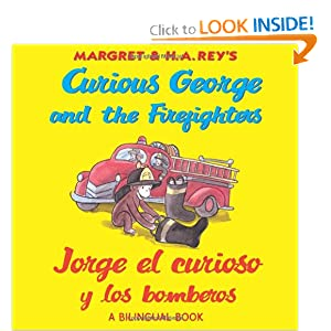 Curious George and the Firefighters/Jorge el curioso y los bomberos (bilingual edition) (English and Spanish Edition) H. A. Rey and Anna Grossnickle Hines