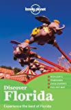 Lonely Planet Lonely Planet Discover Florida: Experience the best of Florida (Travel Guide)