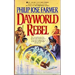 Dayworld Rebel (Dayworld Trilogy, II) by Philip Jose Farmer and Don Punchatz