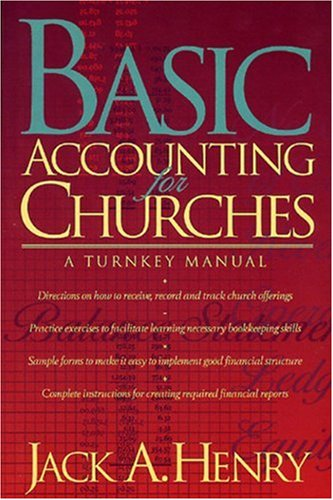 Basic Accounting for Churches, Henry, Jack A.