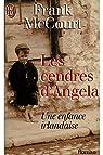 Les cendres d'Angela Une enfance irlandaise / Franck McCourt par McCourt