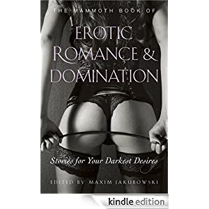 Mammoth Book of Erotic Romance and Domination (Mammoth Books)