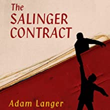 The Salinger Contract: A Novel (       UNABRIDGED) by Adam Langer Narrated by Adam Langer
