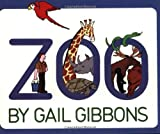 Zoo (0064460967) by Gibbons, Gail
