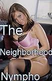The Neighborhood Nympho