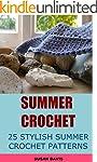 Summer Crochet: 25 Stylish Summer Cro...