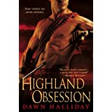 Highland Obsession ~ Dawn Halliday