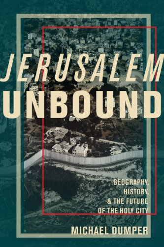Michael Crichton - Jerusalem Unbound: Geography, History, and the Future of the Holy City