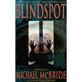 Blindspot: A Novella (Novella Series)