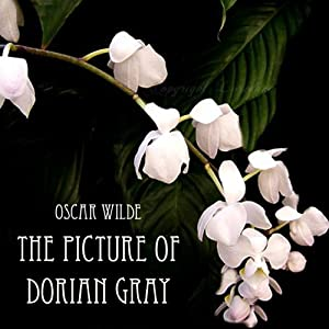 El retrato de Dorian Gray [The Picture of Dorian Gray] | [Oscar Wilde]