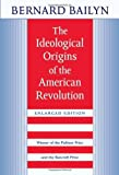 The Ideological Origins of the American Revolution (0674443020) by Bailyn, Bernard