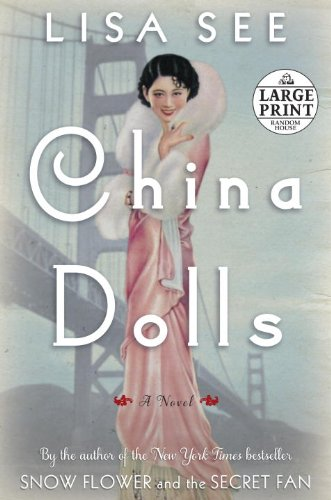 China Dolls by Lisa See (2014, Hardcover)