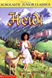 Heidi (Scholastic Junior Classics) (043922506X) by Johanna Spyri