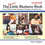 The Greatest Little Business Book: The Essential Guide to Starting & Running a Small Business (10th Edition)