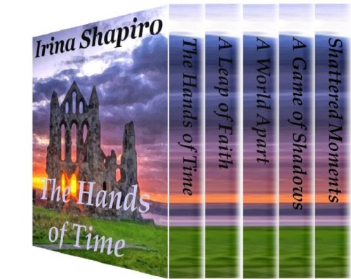 Irina Shapiro - The Hands of Time Series BOX SET (Volumes 1-5) (English Edition)