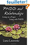 PMDD and Relationships: Living on a P...