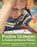 Positive Strategies for Students with Behavior Problems