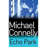 Echo Parkby Michael Connelly