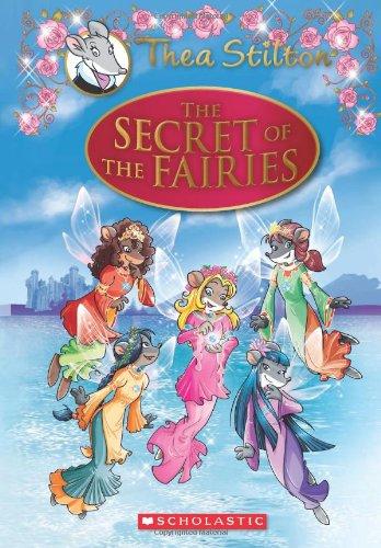 Thea Stilton Se: The Secret of the Fairies (Geronimo Stilton: Thea Stilton)