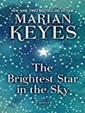 Marian Keyes The Brightest Star in the Sky (Thorndike Core)