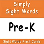 Simply Sight Words - Pre-K | J.D. Ware