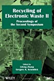 Recycling of Electronic Waste II: Proceedings of the Second Symposium