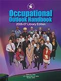 Occupational Outlook Handbook 2006-2007