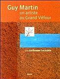 echange, troc Guy Martin, Guillaume Lecasble - Un artiste au Grand Véfour