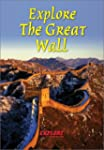 Explore the Great Wall (Rucksack Read...