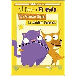 El Perro y El Gato: The Adventure Begins/La Aventura Comienza