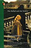 The Ballad and the Source (Virago Modern Classics)