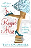 A Royal Mess (The Calypso Chronicles)
