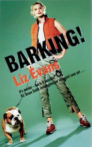 Barking! (A Grace Smith Investigation)